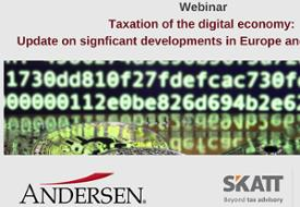 Taxation of the digital economy: Update on significant developments in Europe and the Americas
