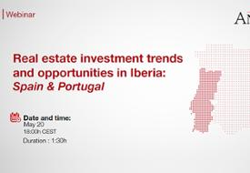 Real estate investment trends  and opportunities in Iberia:  Spain & Portugal